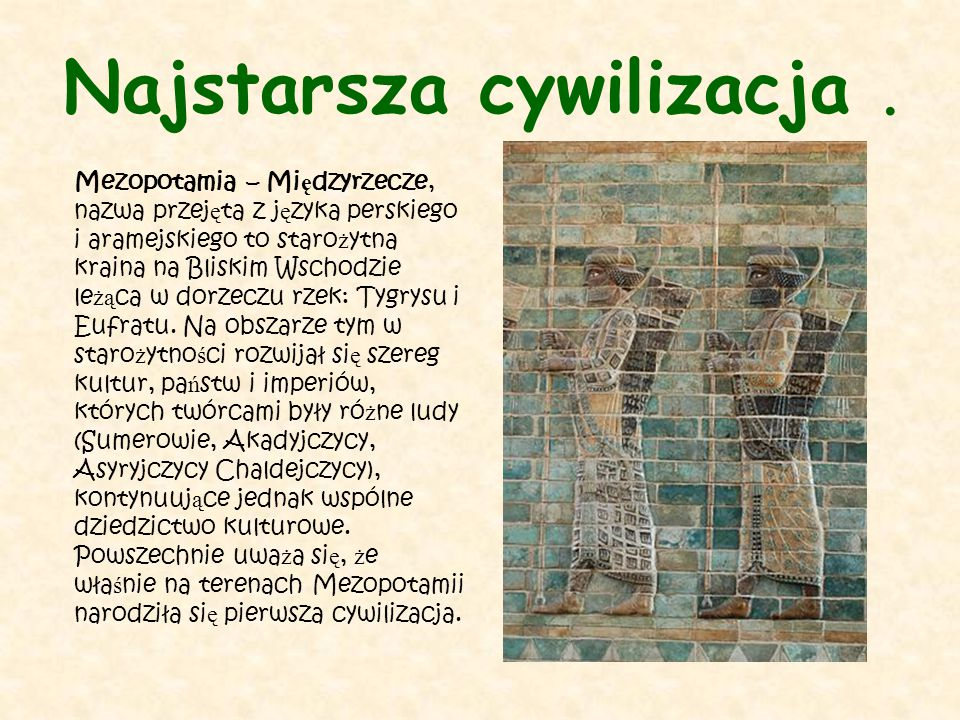 Najstarsza cywilizacja .