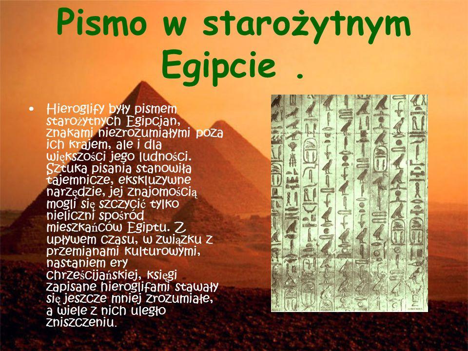Pismo w starożytnym Egipcie .