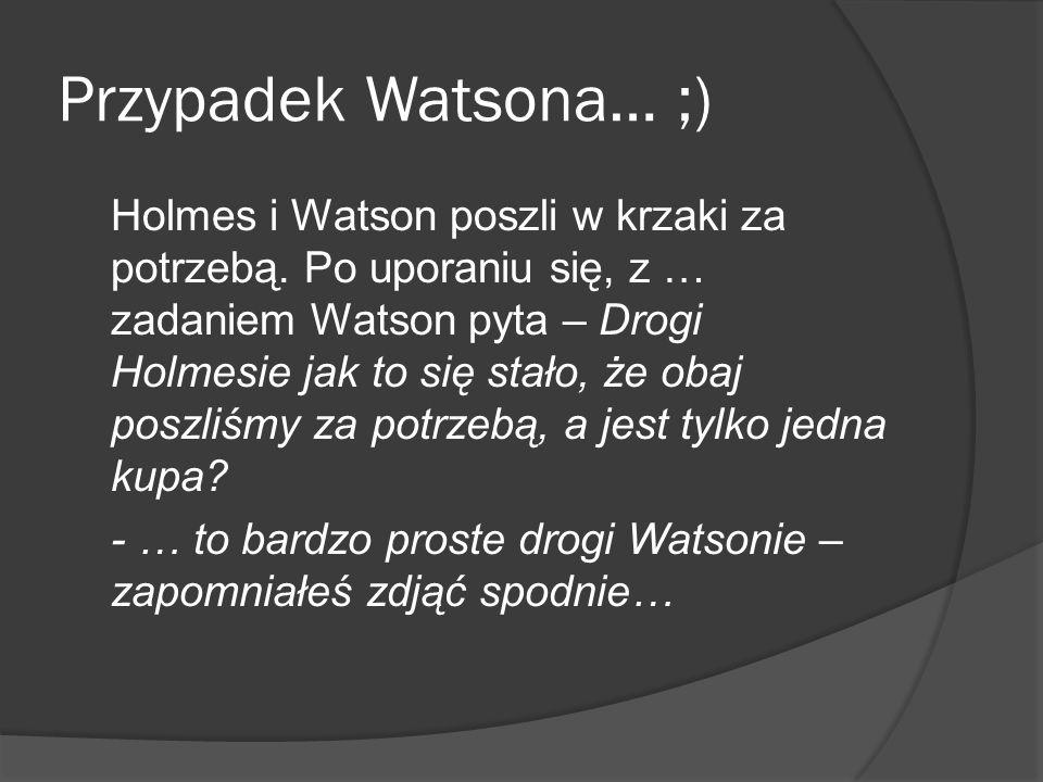 Przypadek Watsona… ;)