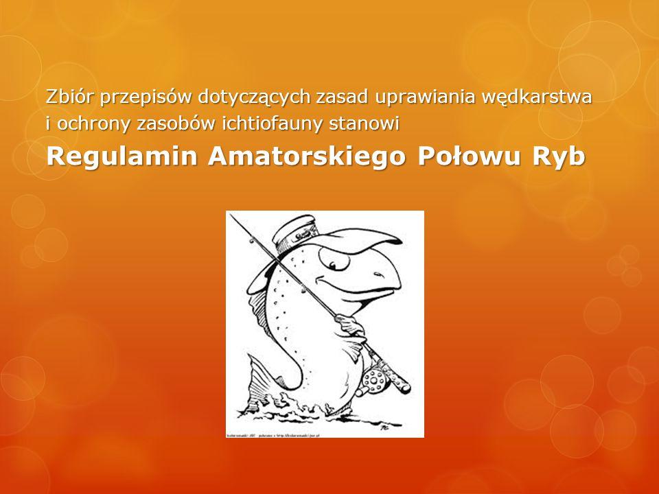 Regulamin Amatorskiego Połowu Ryb