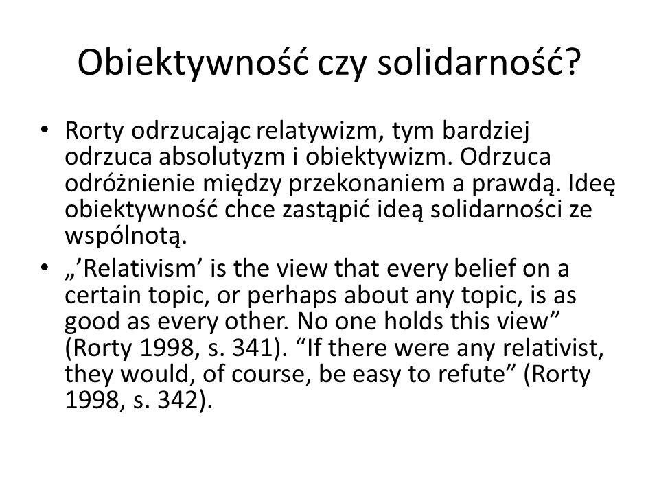 Obiektywność czy solidarność