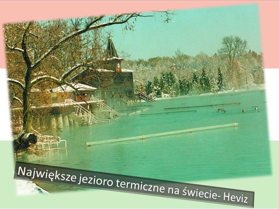 Największe jezioro termiczne na świecie- Heviz