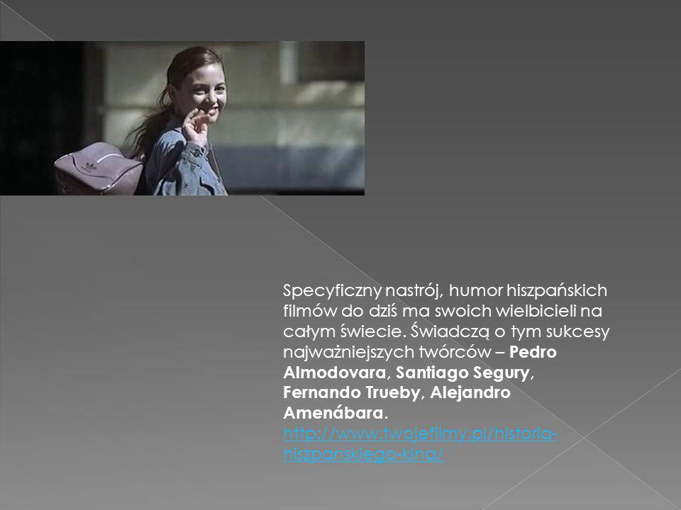 Specyficzny nastrój, humor hiszpańskich filmów do dziś ma swoich wielbicieli na całym świecie.