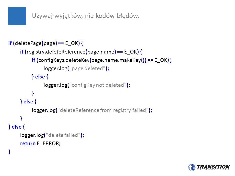 Używaj wyjątków, nie kodów błędów.