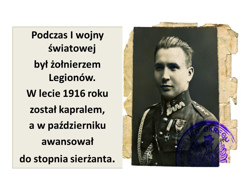 Podczas I wojny światowej był żołnierzem Legionów
