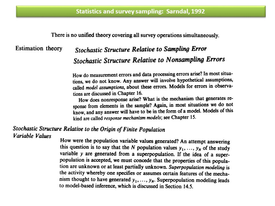 Statistics and survey sampling: Sarndal, 1992