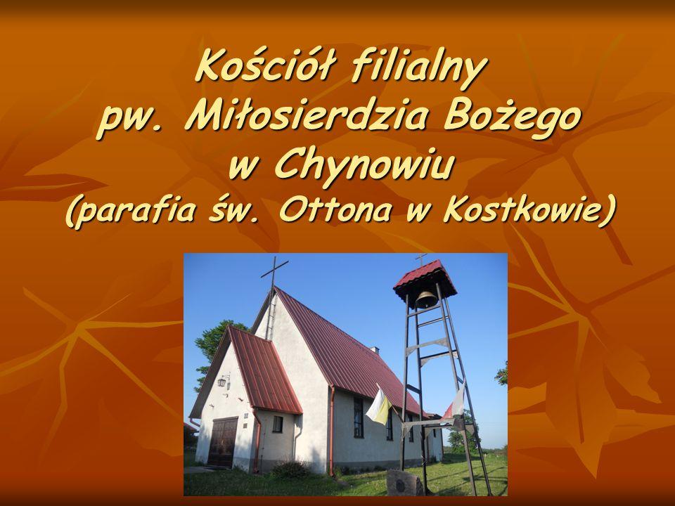 Kościół filialny pw. Miłosierdzia Bożego w Chynowiu (parafia św