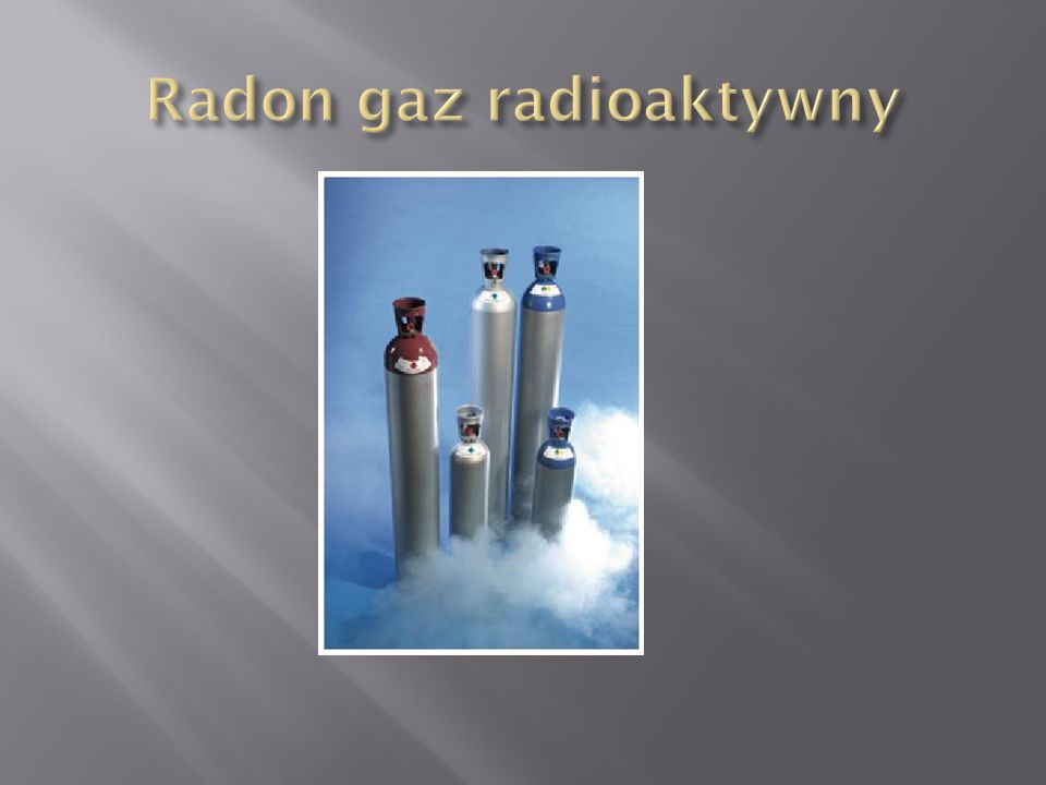 Radon gaz radioaktywny