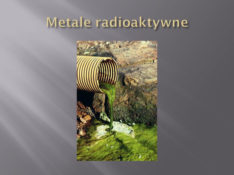 Metale radioaktywne
