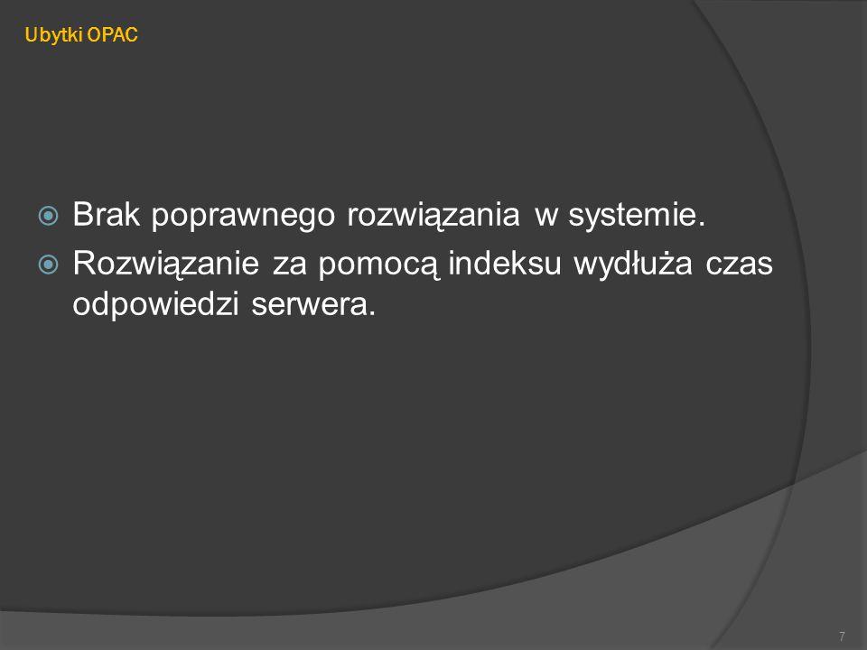 Brak poprawnego rozwiązania w systemie.