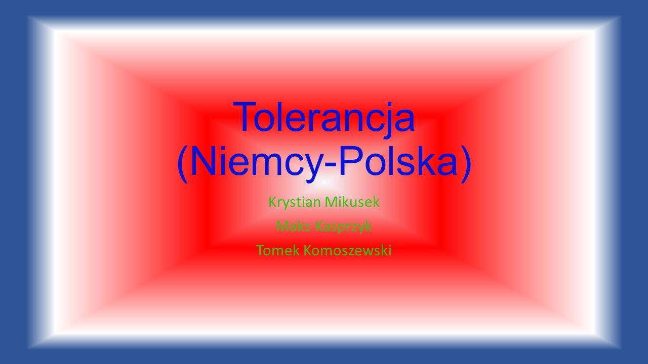 Tolerancja (Niemcy-Polska)