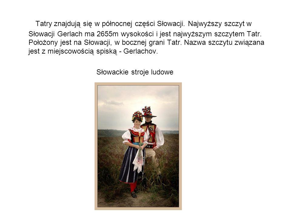 Tatry znajdują się w północnej części Słowacji