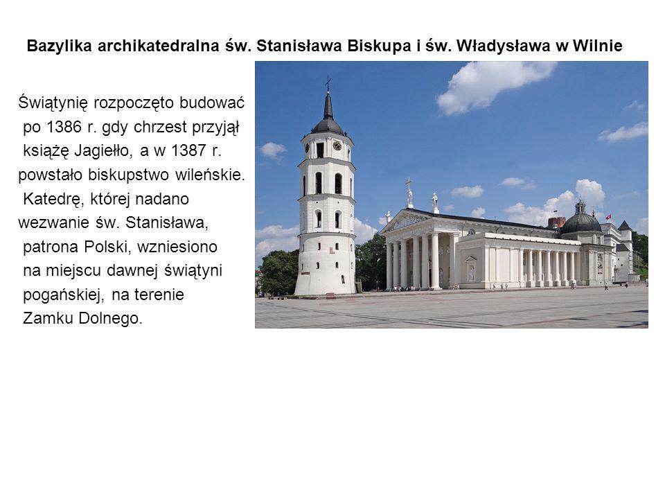 Bazylika archikatedralna św. Stanisława Biskupa i św