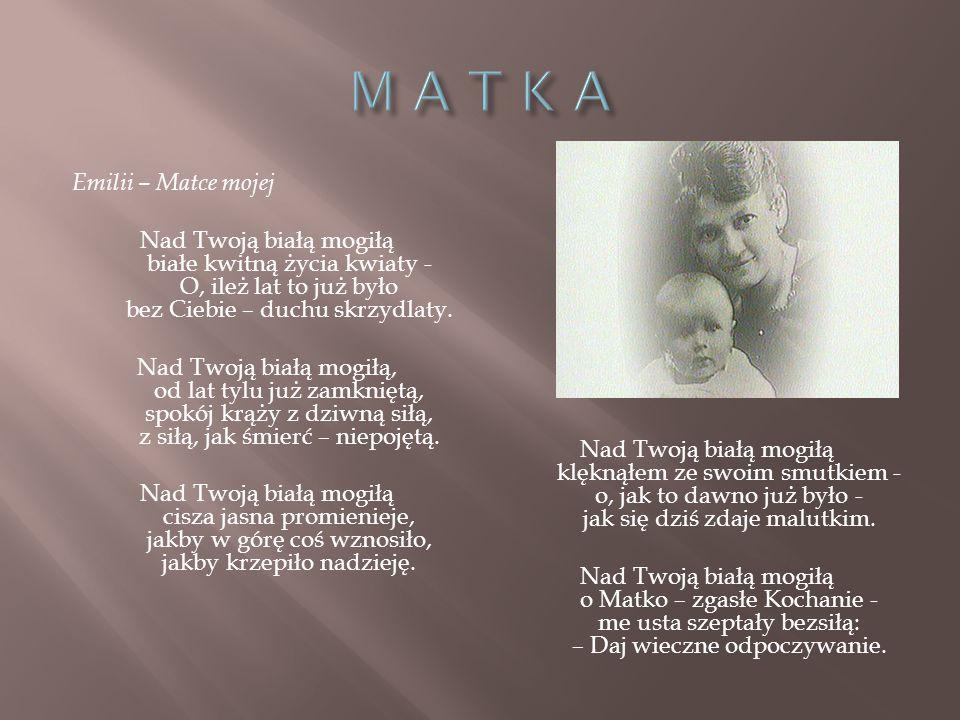 M A T K A Emilii – Matce mojej