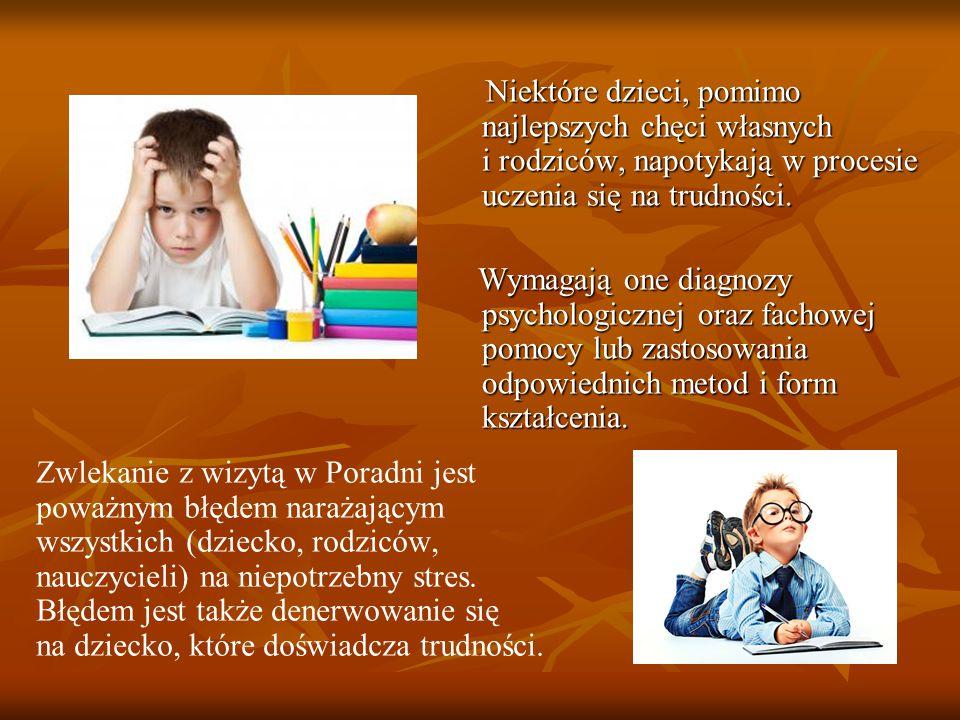 Niektóre dzieci, pomimo najlepszych chęci własnych i rodziców, napotykają w procesie uczenia się na trudności.