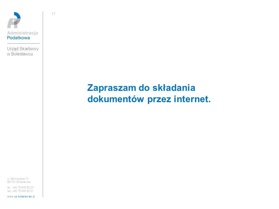 Zapraszam do składania dokumentów przez internet.