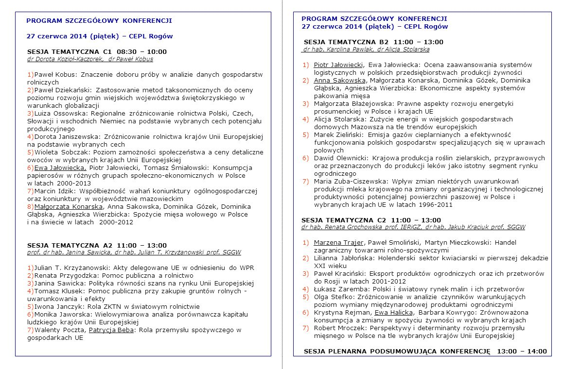 PROGRAM SZCZEGÓŁOWY KONFERENCJI 27 czerwca 2014 (piątek) – CEPL Rogów