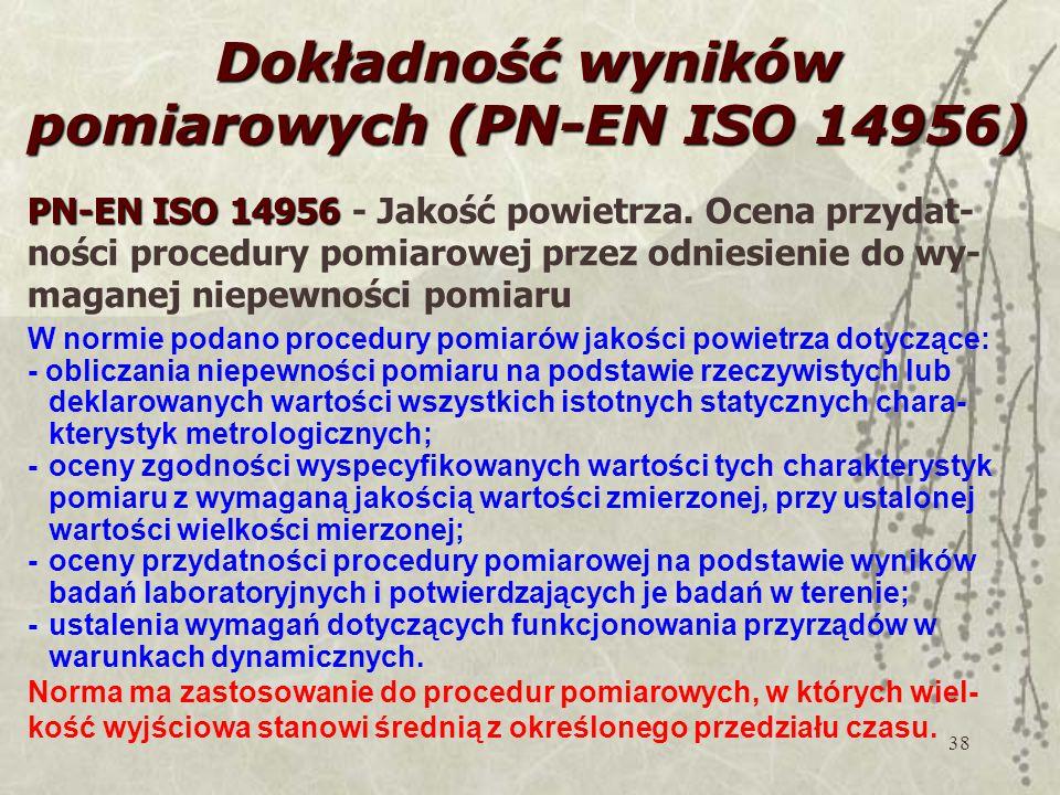 Dokładność wyników pomiarowych (PN-EN ISO 14956)