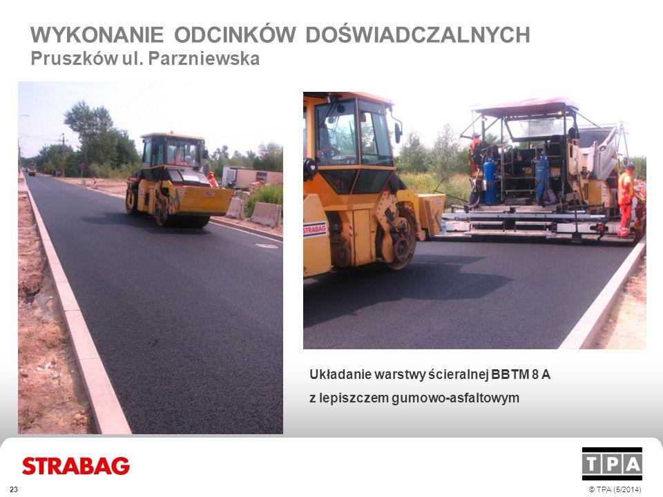 WYKONANIE ODCINKÓW DOŚWIADCZALNYCH Pruszków ul. Parzniewska