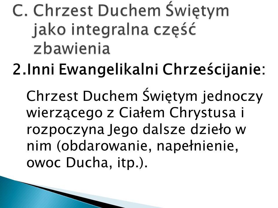 C. Chrzest Duchem Świętym jako integralna część zbawienia