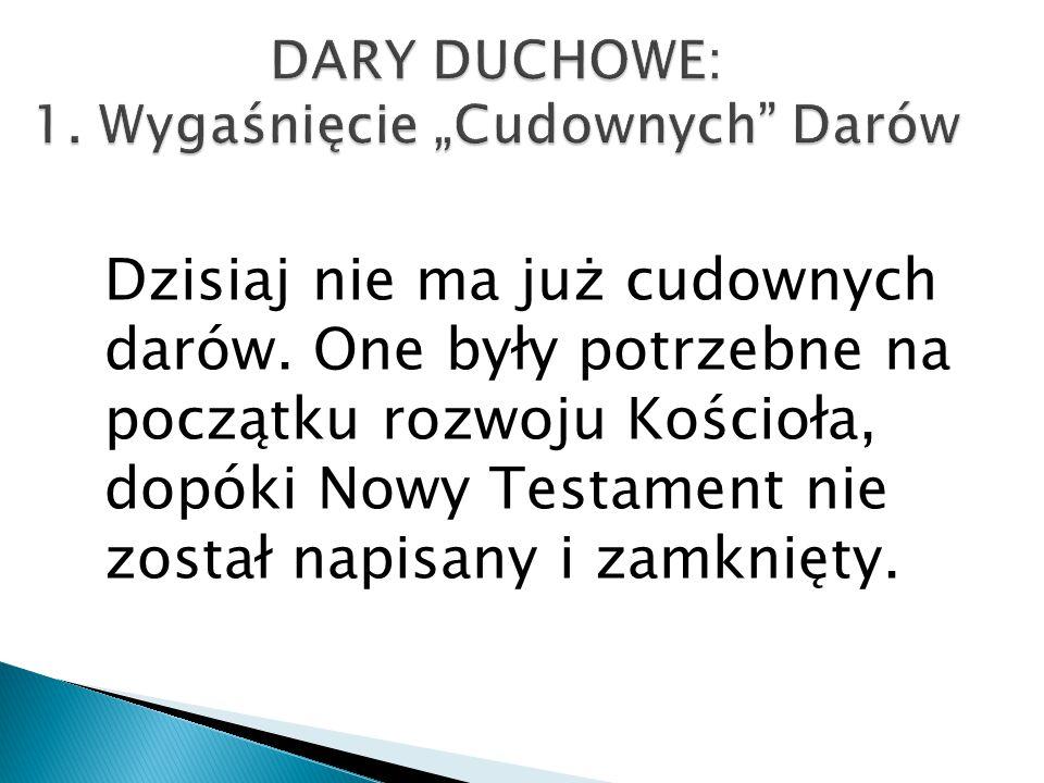 """DARY DUCHOWE: 1. Wygaśnięcie """"Cudownych Darów"""