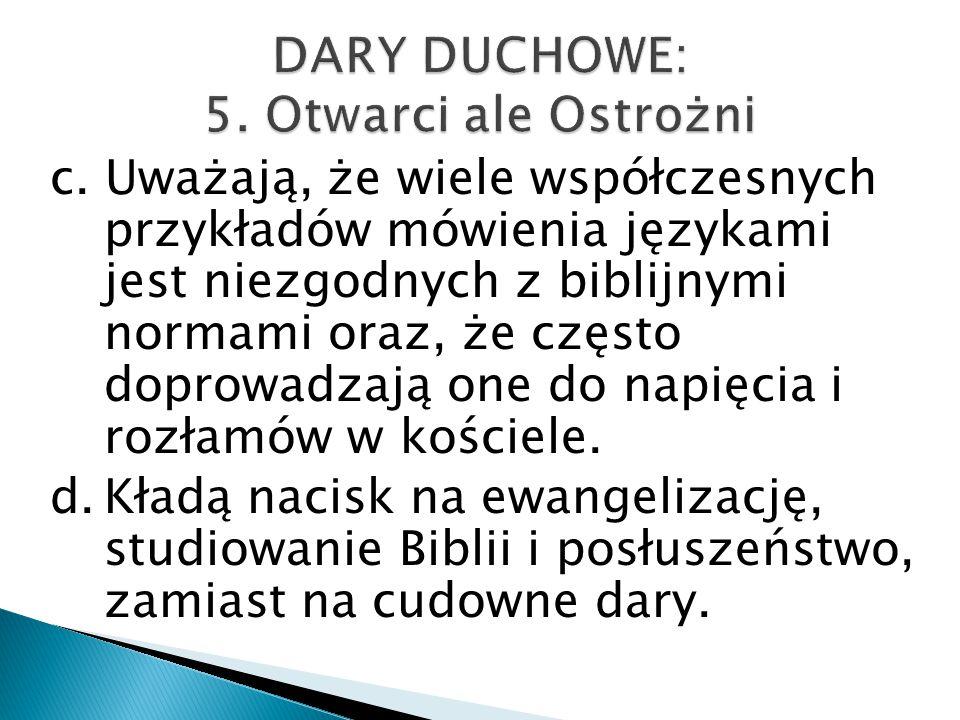 DARY DUCHOWE: 5. Otwarci ale Ostrożni