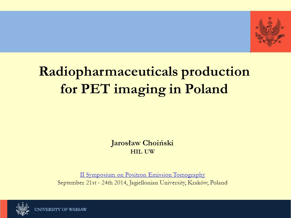 Radiopharmaceuticals production for PET imaging in Poland