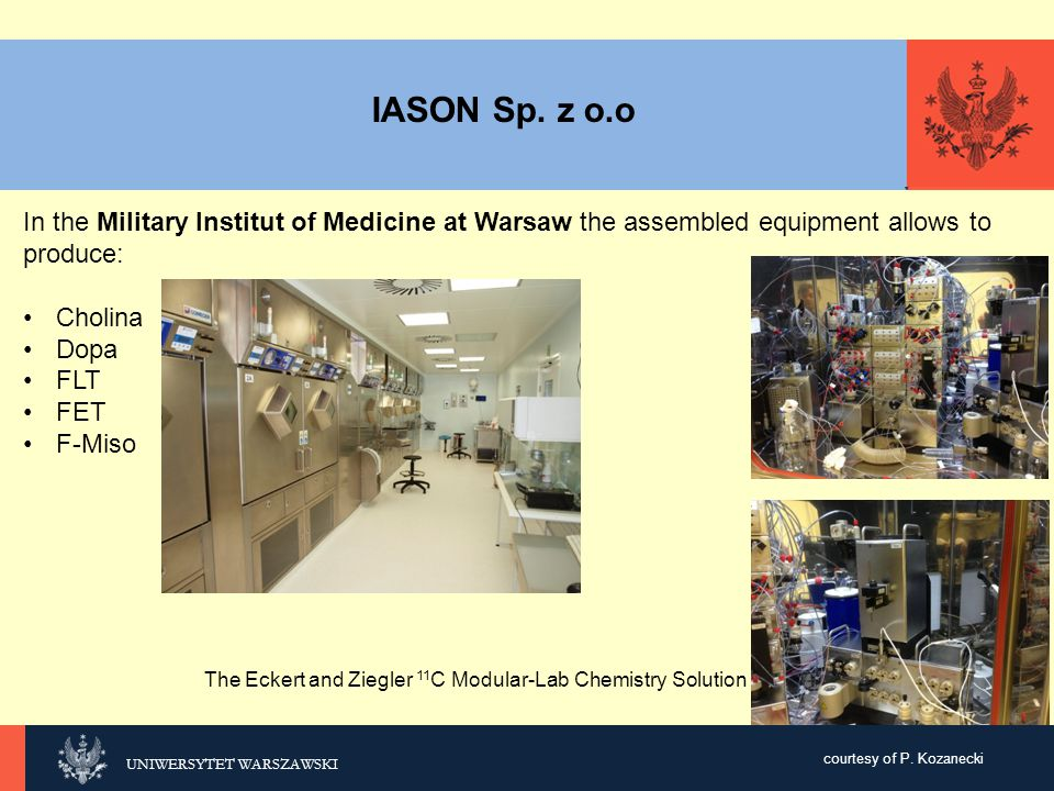 IASON Sp. z o.o In the Military Institut of Medicine at Warsaw the assembled equipment allows to produce: