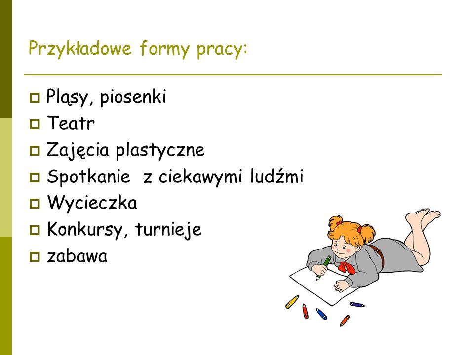 Przykładowe formy pracy: