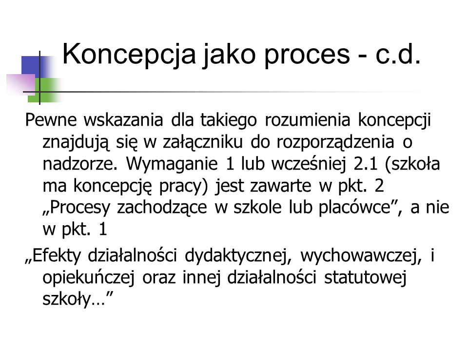 Koncepcja jako proces - c.d.