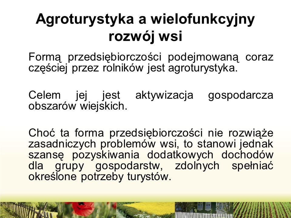 Agroturystyka a wielofunkcyjny rozwój wsi