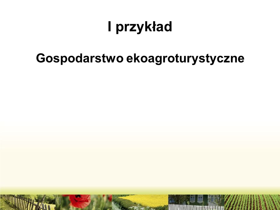 Gospodarstwo ekoagroturystyczne