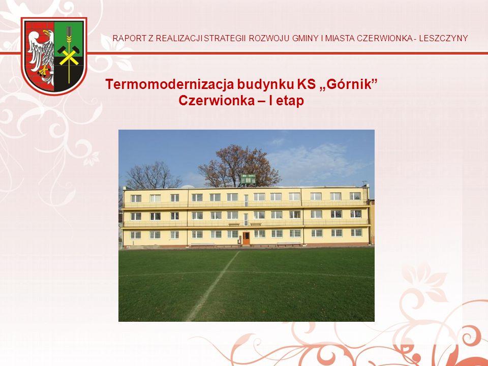 """Termomodernizacja budynku KS """"Górnik Czerwionka – I etap"""