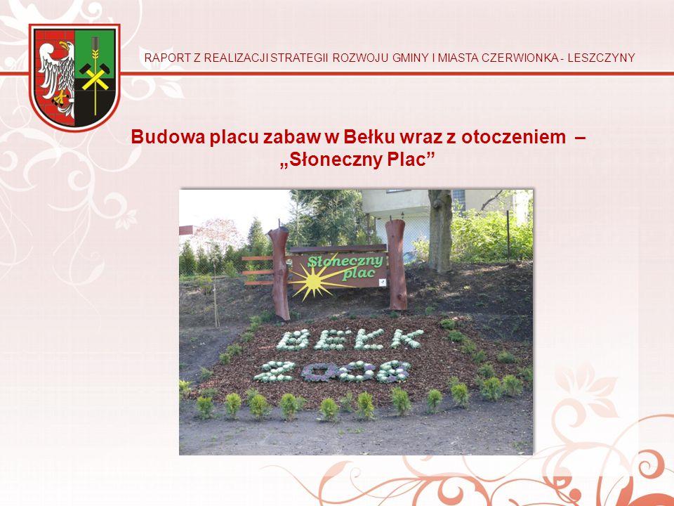 """Budowa placu zabaw w Bełku wraz z otoczeniem – """"Słoneczny Plac"""