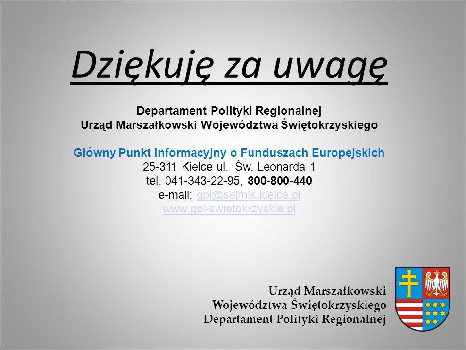 Dziękuję za uwagę Departament Polityki Regionalnej