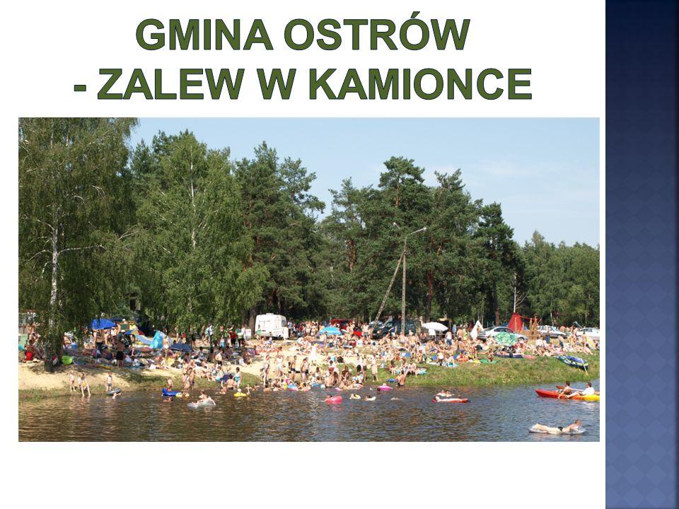 Gmina Ostrów - Zalew w Kamionce