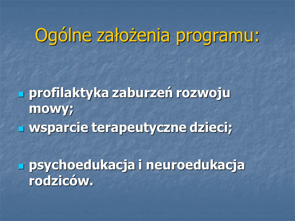 Ogólne założenia programu: