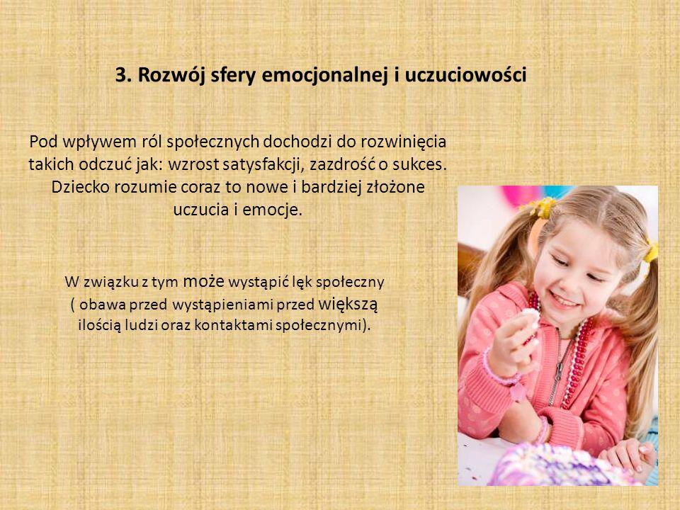 3. Rozwój sfery emocjonalnej i uczuciowości