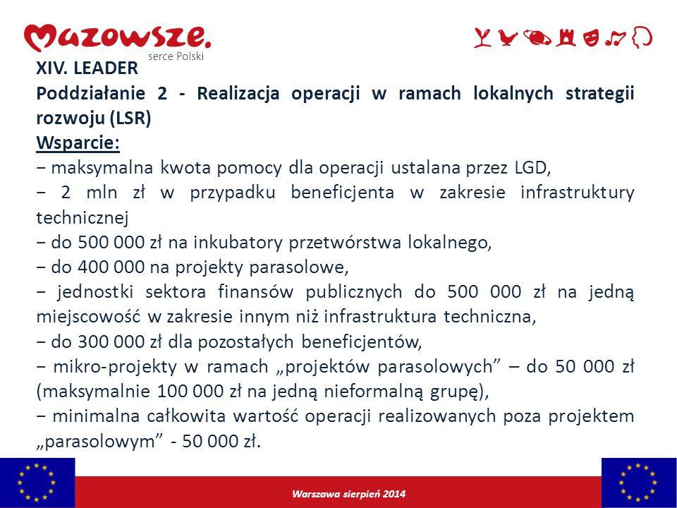 − maksymalna kwota pomocy dla operacji ustalana przez LGD,