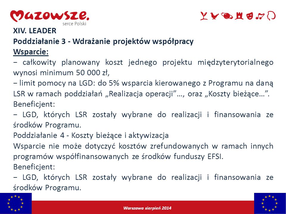 Poddziałanie 3 - Wdrażanie projektów współpracy Wsparcie: