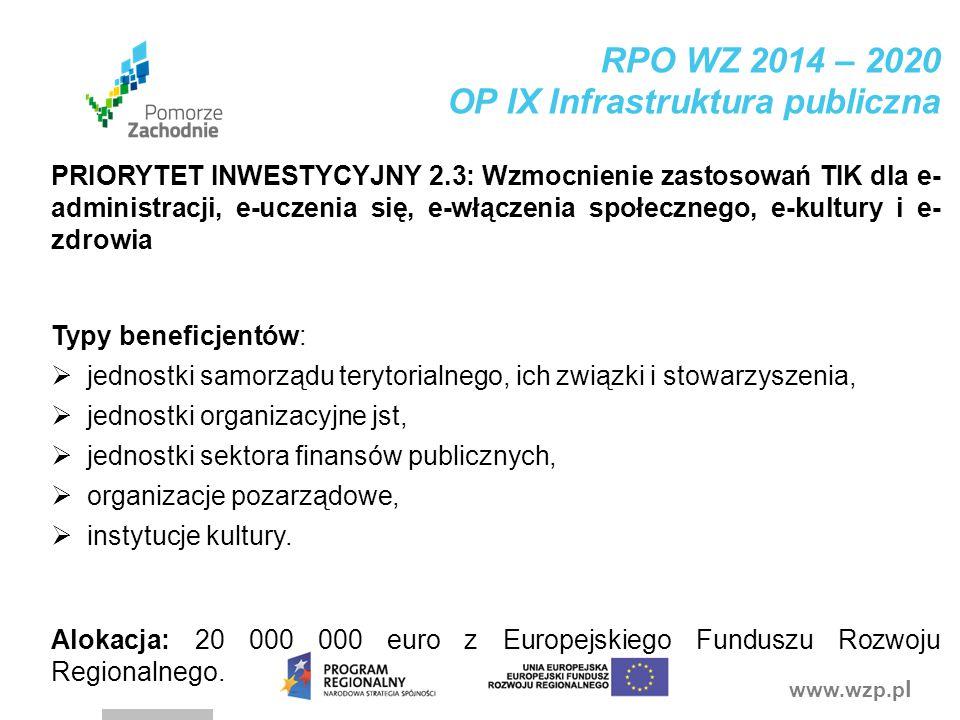 RPO WZ 2014 – 2020 OP IX Infrastruktura publiczna