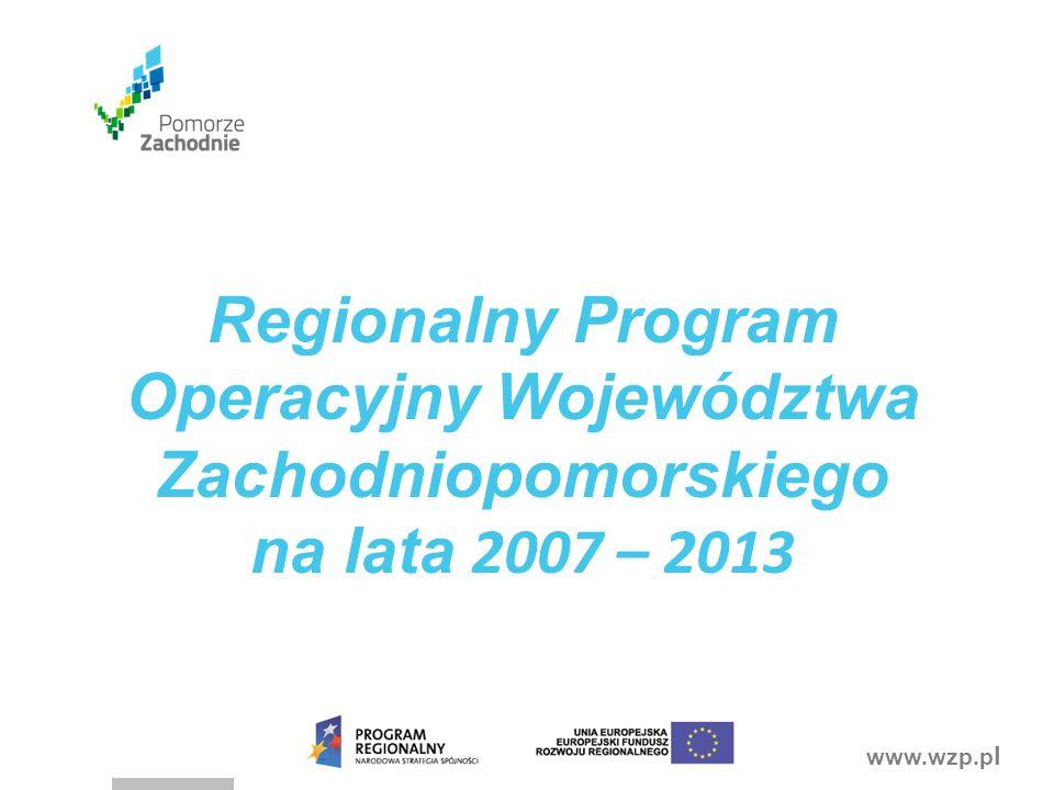 Regionalny Program Operacyjny Województwa Zachodniopomorskiego na lata 2007 – 2013