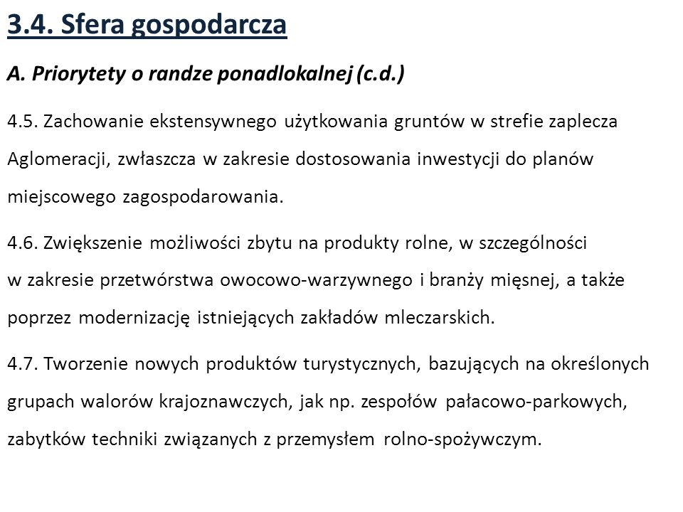 3.4. Sfera gospodarcza A. Priorytety o randze ponadlokalnej (c.d.)