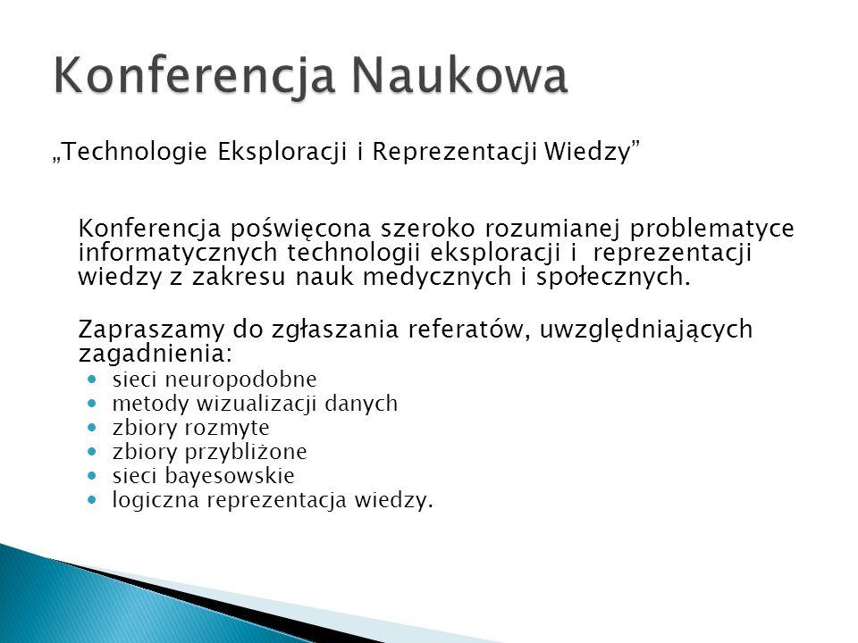 """Konferencja Naukowa """"Technologie Eksploracji i Reprezentacji Wiedzy"""