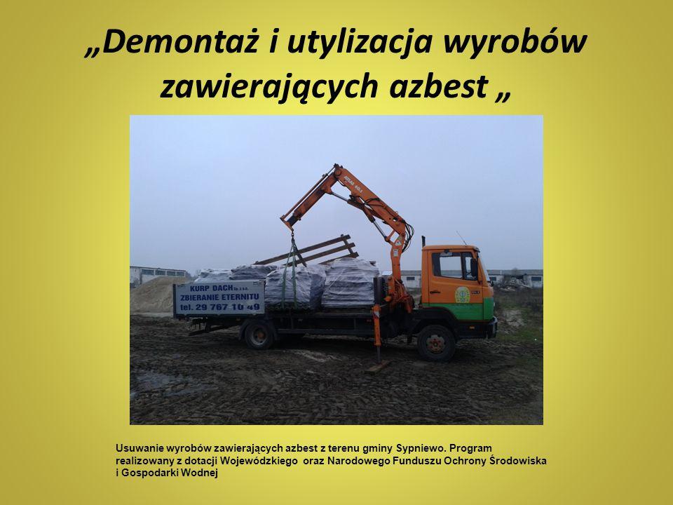 """""""Demontaż i utylizacja wyrobów zawierających azbest """""""