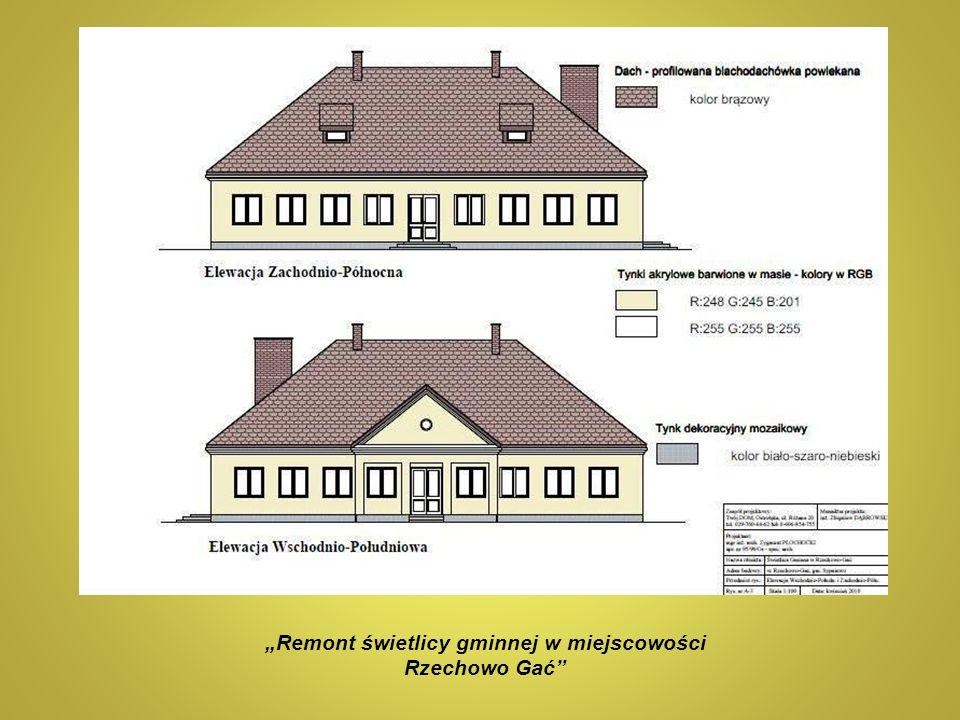 """""""Remont świetlicy gminnej w miejscowości Rzechowo Gać"""