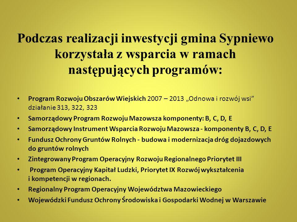 Podczas realizacji inwestycji gmina Sypniewo korzystała z wsparcia w ramach następujących programów: