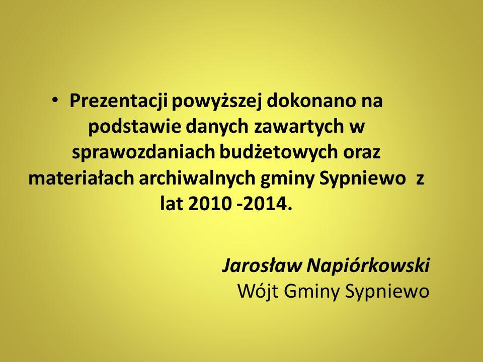 Prezentacji powyższej dokonano na podstawie danych zawartych w sprawozdaniach budżetowych oraz materiałach archiwalnych gminy Sypniewo z lat 2010 -2014.