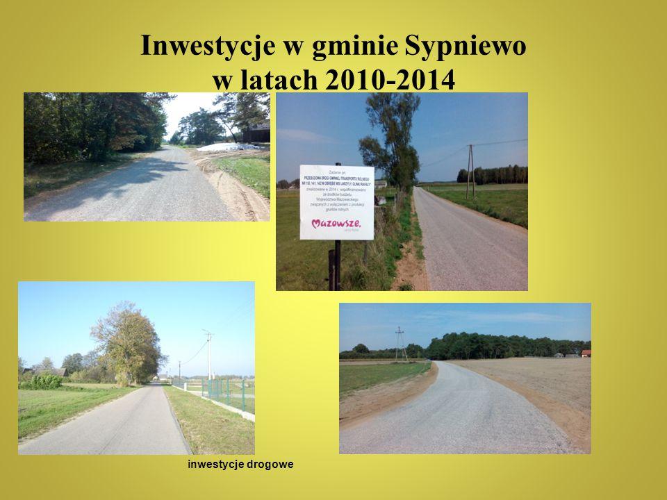 Inwestycje w gminie Sypniewo w latach 2010-2014