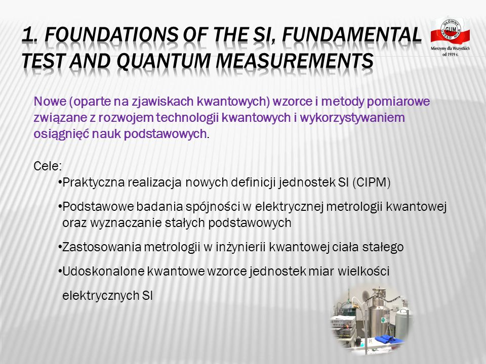 1. Foundations of the SI, fundamental test and quantum measurements